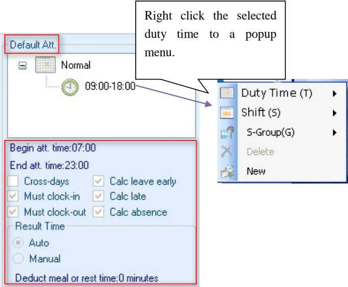 Right click the selected duty time to a popup menu.