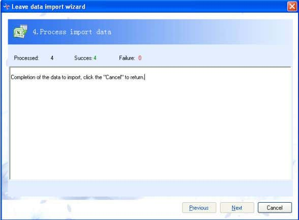 to import data if there is nothing wrong with the data. 4.2-55 Fifth: Click Cancel and