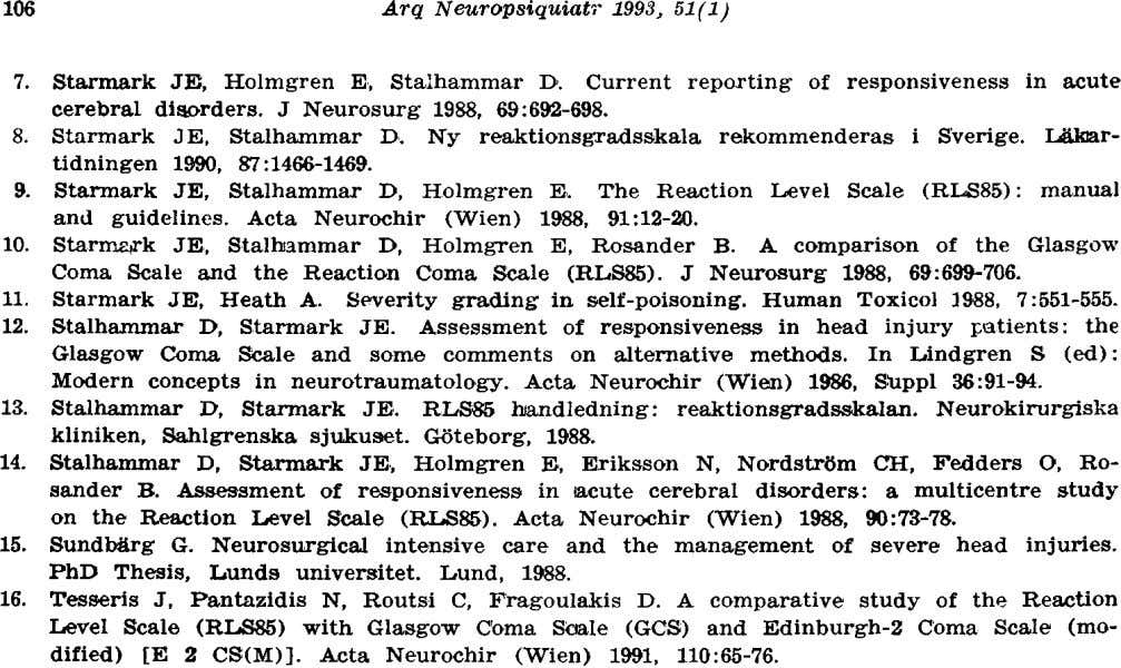 7. Starmark JE, Holmgren E, Stalhammar D. Current reporting of responsiveness in acute cerebral disorders.
