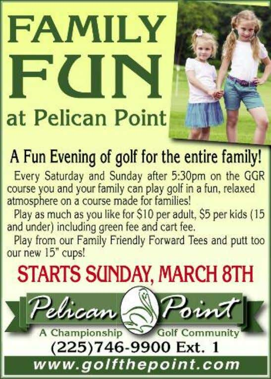 40 Pelican Point is on the Move! Spring weather is here, the Pelican Point golf