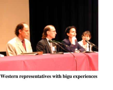 Western representatives with bigu experiences