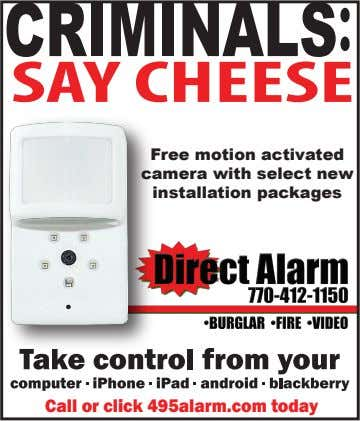 Free motion activated camera with select new installation packages Call or click 495alarm.com today