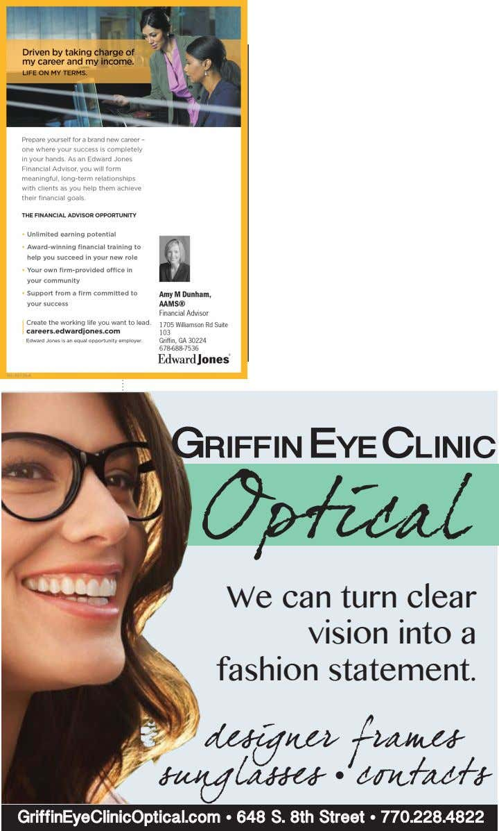 We can turn clear vision into a fashion statement. GriffinEyeClinicOptical.com • 648 S. 8th Street