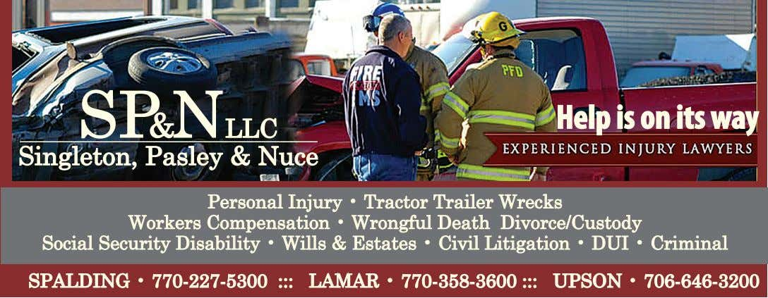 Help is on its way Personal Injury • Tractor Trailer Wrecks Workers Compensation • Wrongful