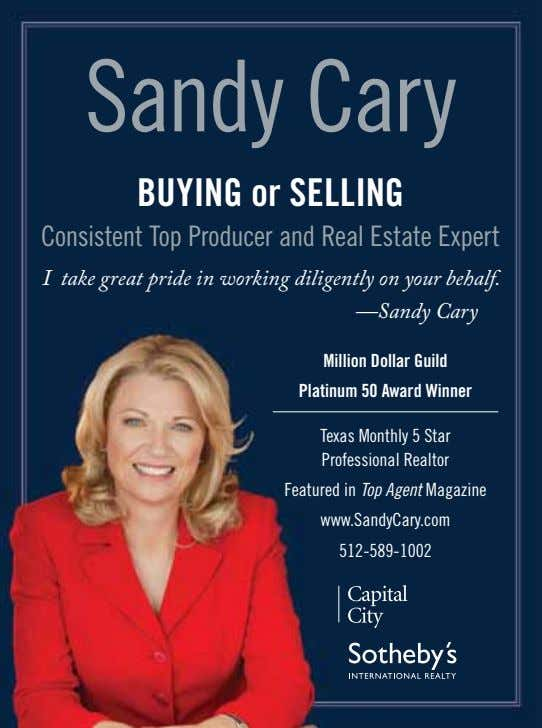 Sandy Cary BUYING or SELLING Consistent Top Producer and Real Estate Expert I take great