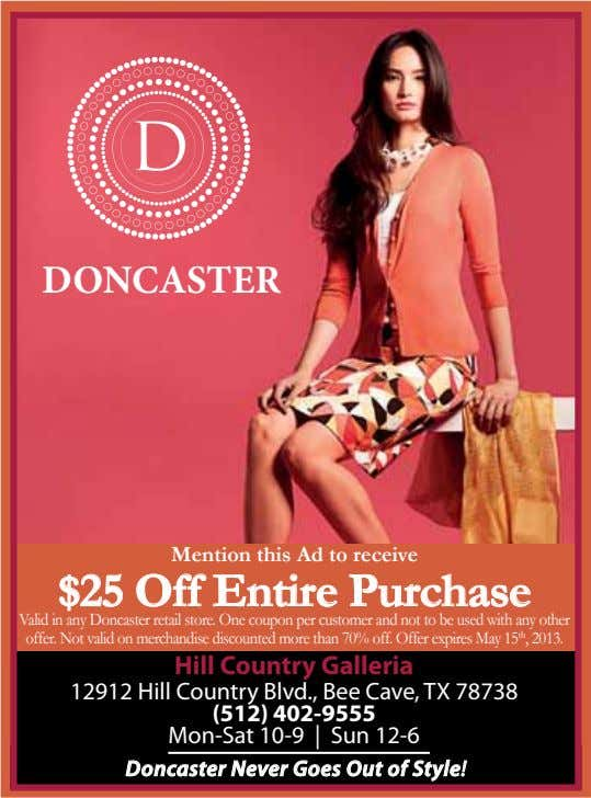 DONCASTER Mention this Ad to receive $25 Off Entire Purchase Valid in any Doncaster retail