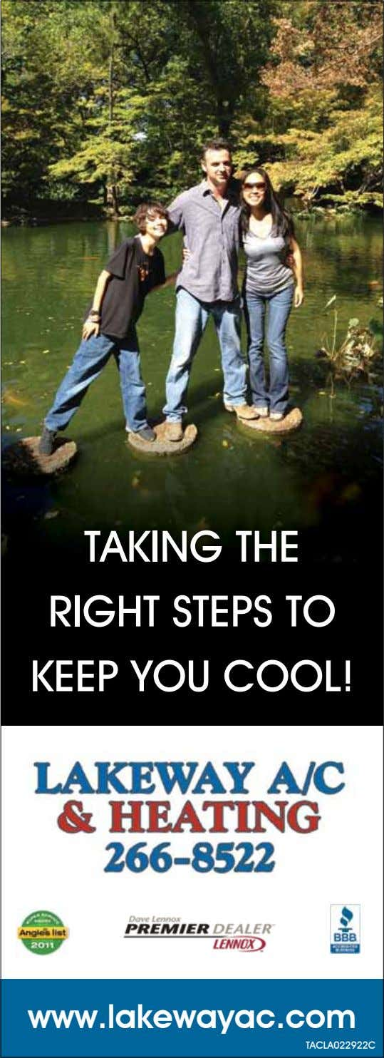 TAKING THE RIGHT STEPS TO KEEP YOU COOL! www.lakewayac.com TACLA022922C