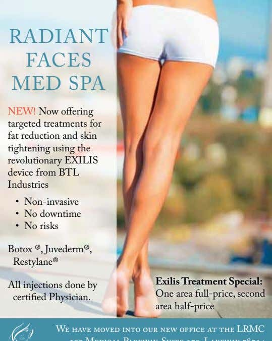 RADIANT FACES MED SPA NEW! Now offering targeted treatments for fat reduction and skin tightening