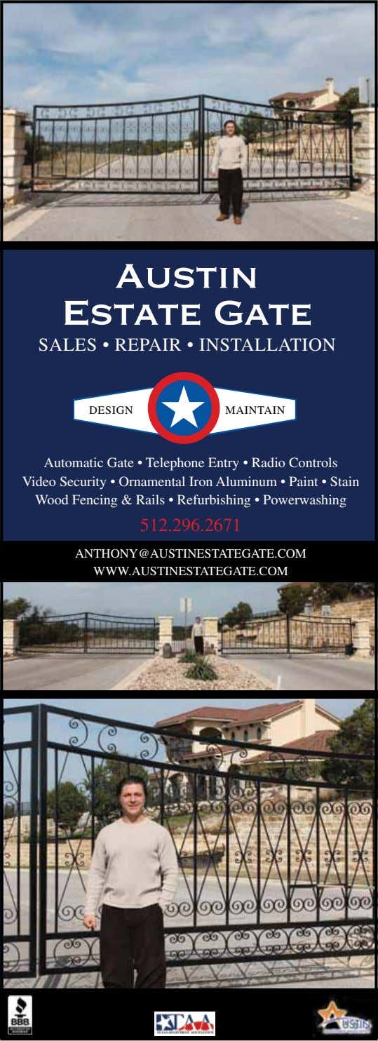 Austin Estate Gate SALES • REPAIR • INSTALLATION DESIGN MAINTAIN Automatic Gate • Telephone Entry
