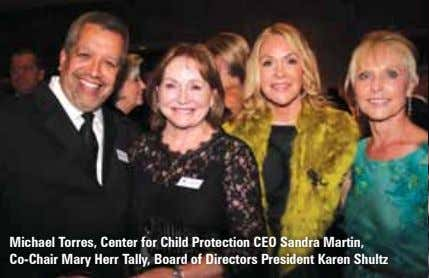 Michael Torres, Center for Child Protection CEO Sandra Martin, Co-Chair Mary Herr Tally, Board of