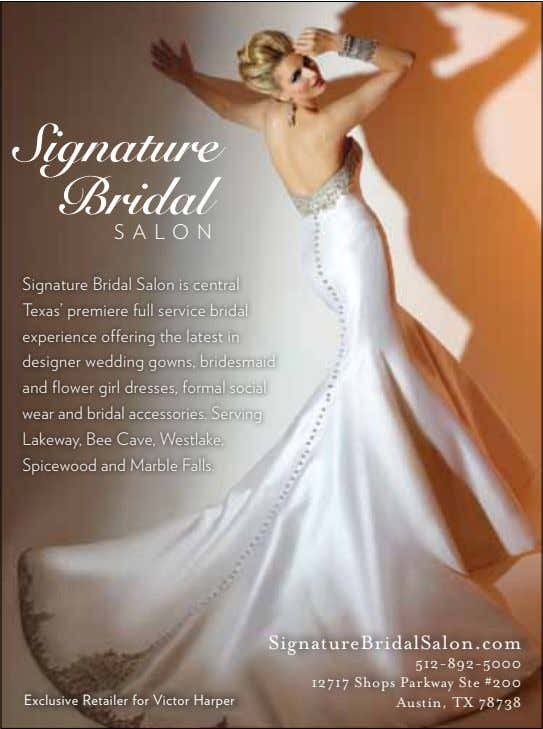 Signature Bridal SALON Signature Bridal Salon is central Texas' premiere full service bridal experience offering