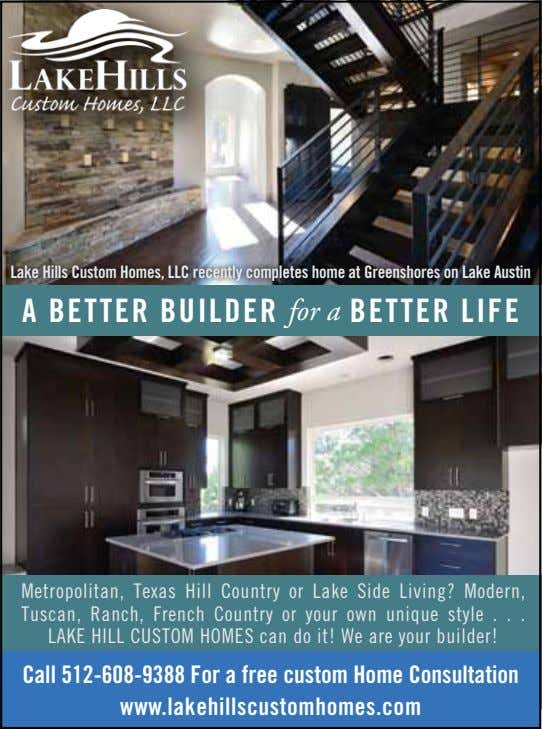 Lake Hills Custom Homes, LLC recently completes home at Greenshores on Lake Austin A BETTER
