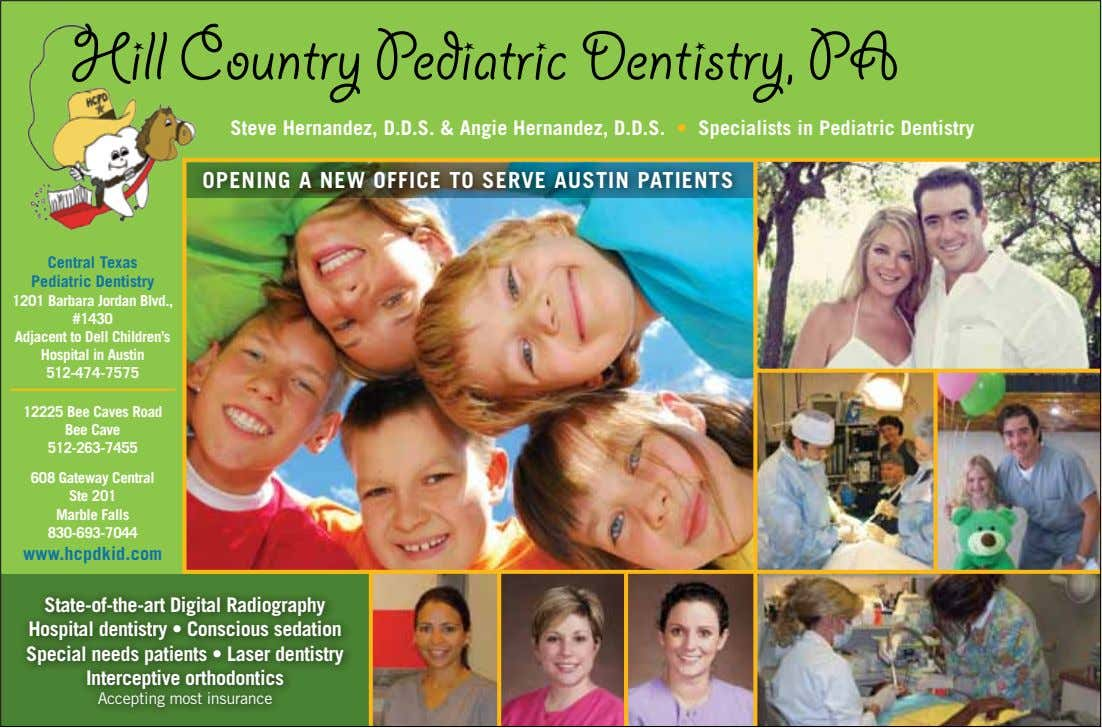 Hill Country Pediatric Dentistry, PA Steve Hernandez, D.D.S. & Angie Hernandez, D.D.S. • Specialists in