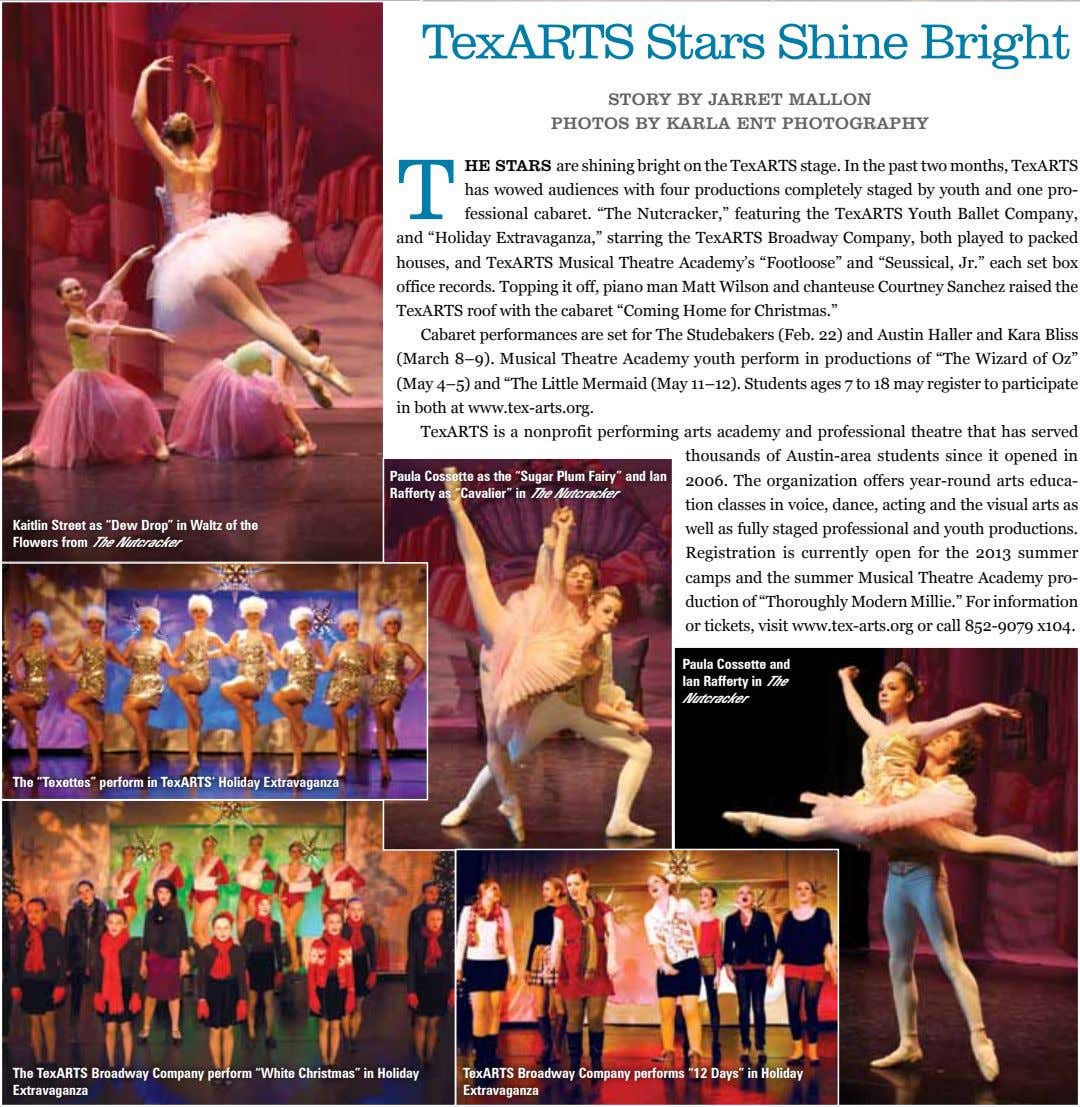 TexARTS Stars Shine Bright story by Jarret Mallon photos by karla ent photography T he