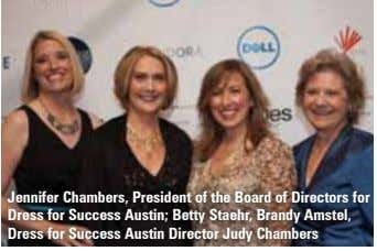 Jennifer Chambers, President of the Board of Directors for Dress for Success Austin; Betty Staehr,