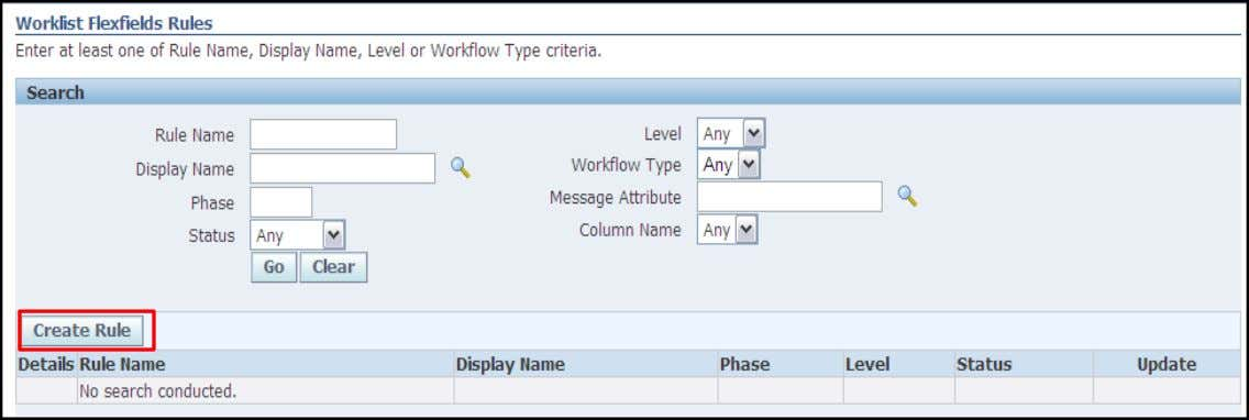 rules  End Users can access the flexfields created  Click Create Rule to assign message