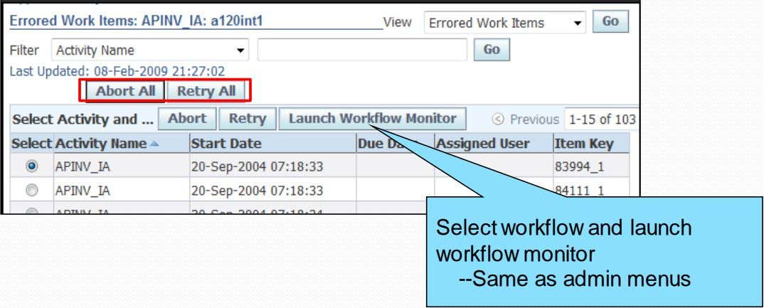 Select workflow and launch workflow monitor --Same as admin menus