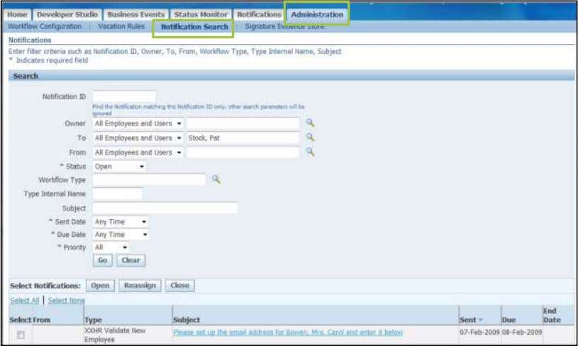 Workflow Administration Administration  Notification search in this window allows search for notifications for others