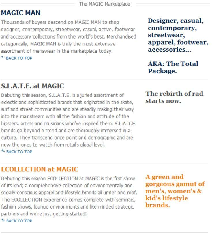 Figure 8. Three samples of MAGIC Marketplace areas. Of these three S.L.A.T.E. ( Figure 9,
