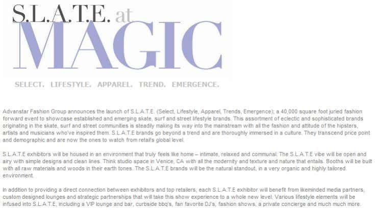Inc  Triple 5 Soul/ subscript  and many others. Figure 9. S.L.A.T.E. at MAGIC.