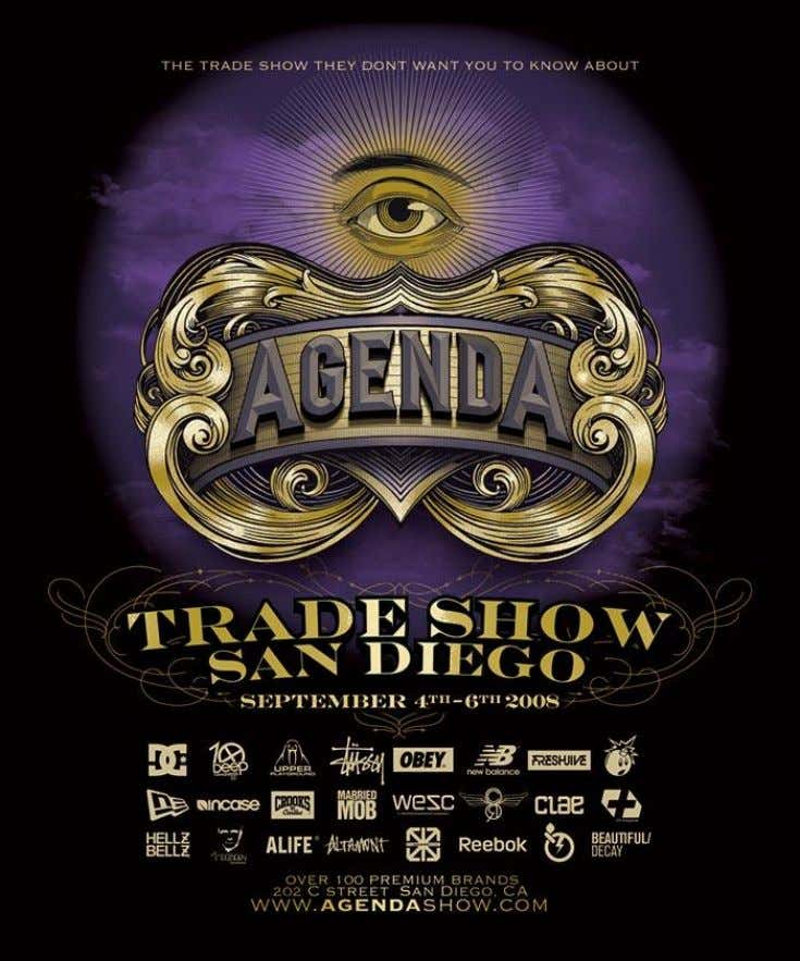 Figure 10 : Agenda Trade Show; http://www.agendashow.com Some of our direct competition includes popular lines