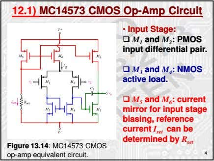 12.1) MC14573 CMOS Op-Amp Circuit • Input Stage: M 1 and M 2 : PMOS