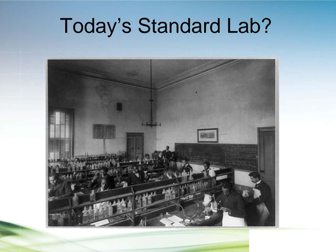 Today's Standard Lab?