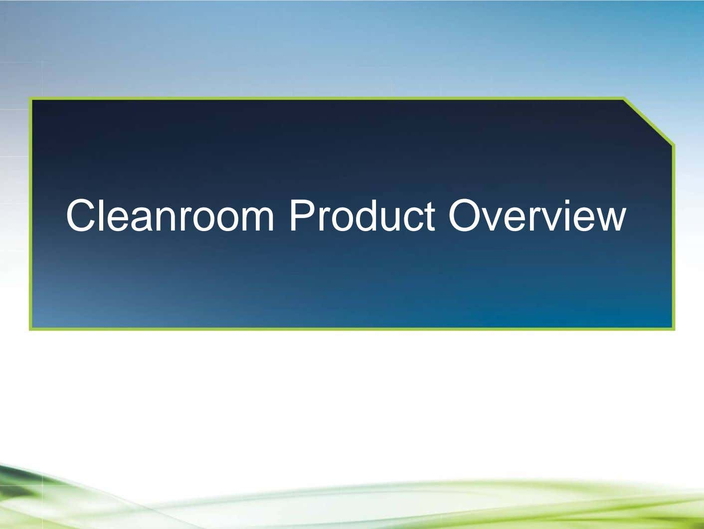 Cleanroom Product Overview