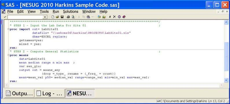 NESUG 2010 Foundations and Fundamentals To enable or disable collapsible code sections, or brackets and lines: