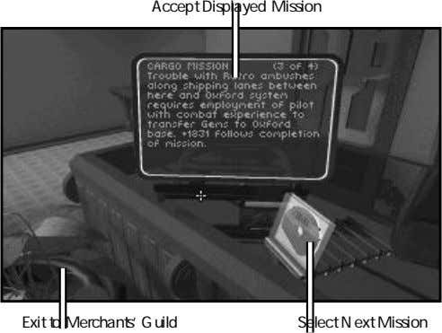 Accept Displayed Mission Exit to Merchants' Guild Select Next Mission