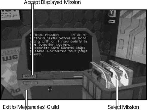 Accept Displayed Mission Exit to Mercenaries' Guild Select Mission