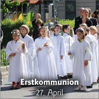 Erstkommunion 27. April