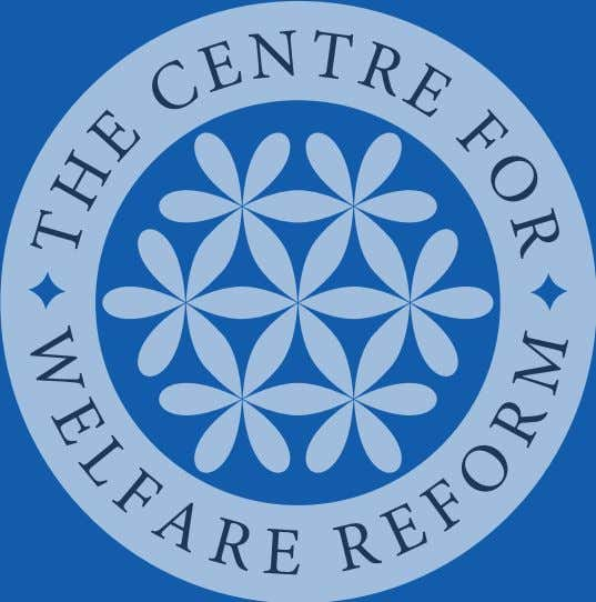 published by The Centre for Welfare Reform www.centreforwelfarereform.org design: henry iles & associates /
