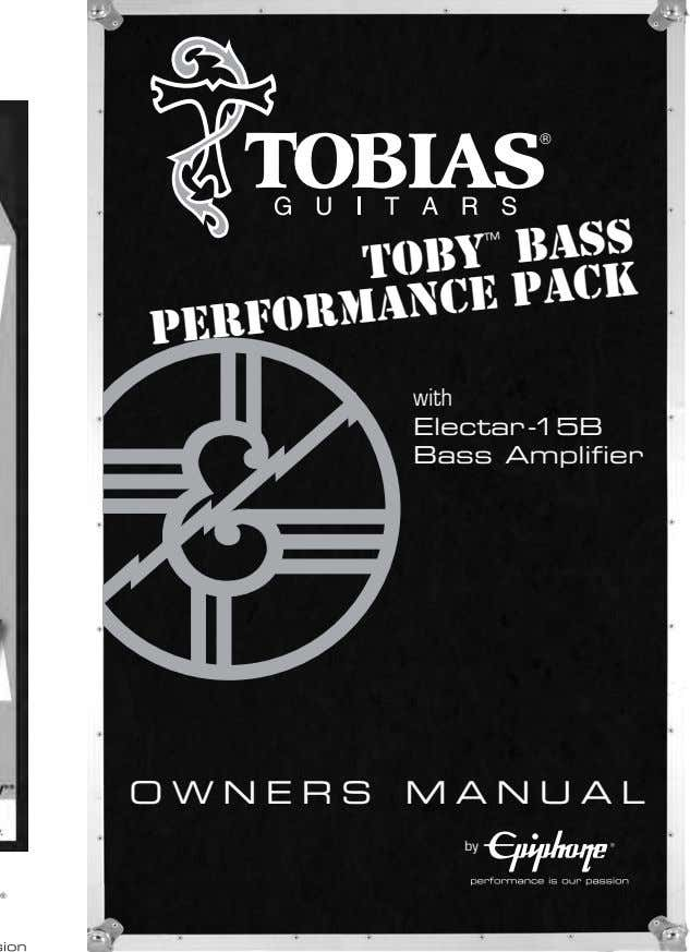 BASS TOBY ™ PACK with PERFORMANCE Electar-15B Bass Amplifier OWNERS MANUAL by
