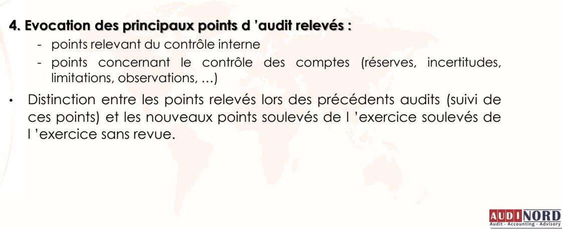 4. Evocation des principaux points d 'audit relevés : - points relevant du contrôle interne