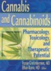 Pharmacology, Toxicology and Therapeutic Potential C annabis and C annabinoids Edited by: Franjo