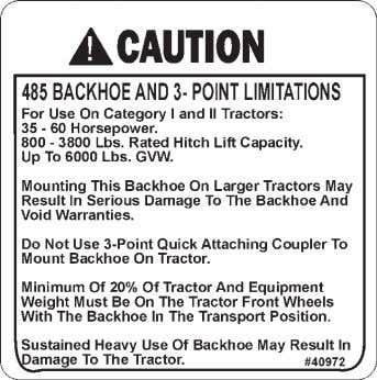 CALL BEFORE YOU DIG PART #40151 WARNING! HIGH PRESSURE FLUID PART #40972 WARNING! 3-POINT LIMITATIONS WARNING