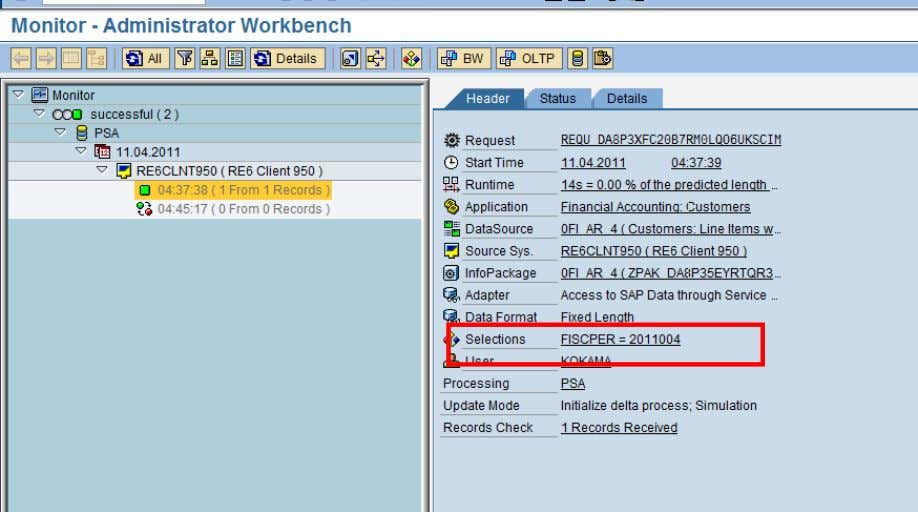 BI In the Monitor-Header screen the selections can be seen. DTP Filter: The data transfer process