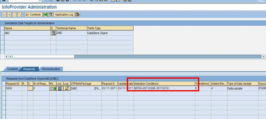 can check the selection conditions in the DSO Request Tab. Routines in Transformations The transformation process