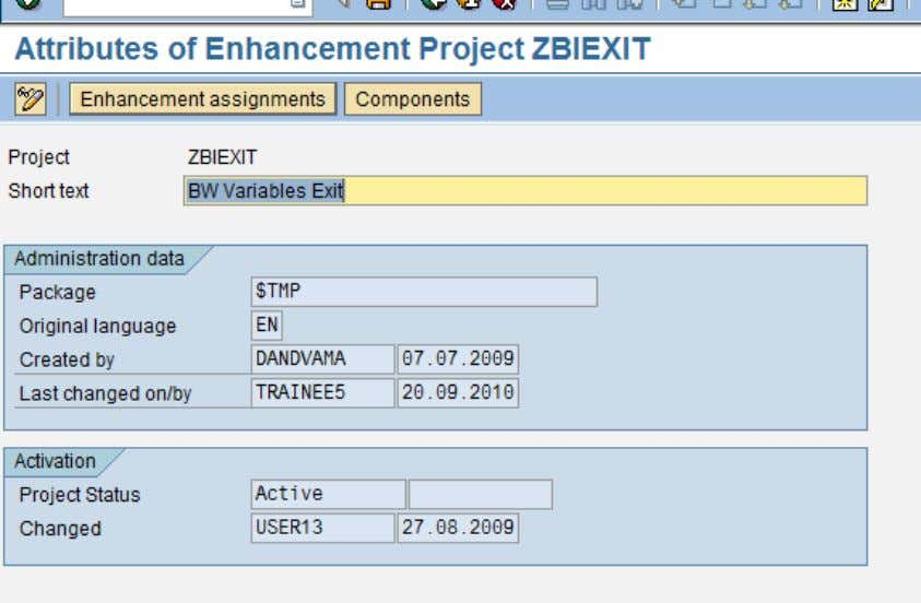Go to CMOD transaction code and create one Project. Assign the Enhancement component as 'RSR00001'. In