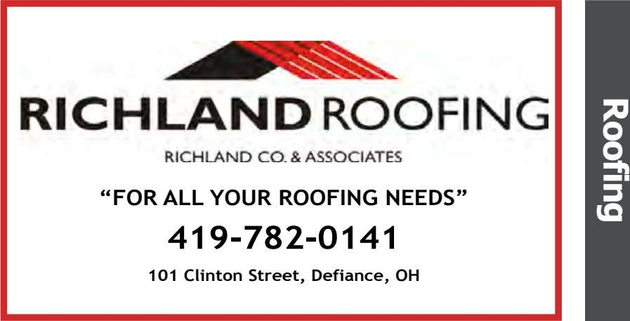 "Roofing ""FOR ALL YOUR ROOFING NEEDS"" 419-782-0141 101 Clinton Street, Defiance, OH"