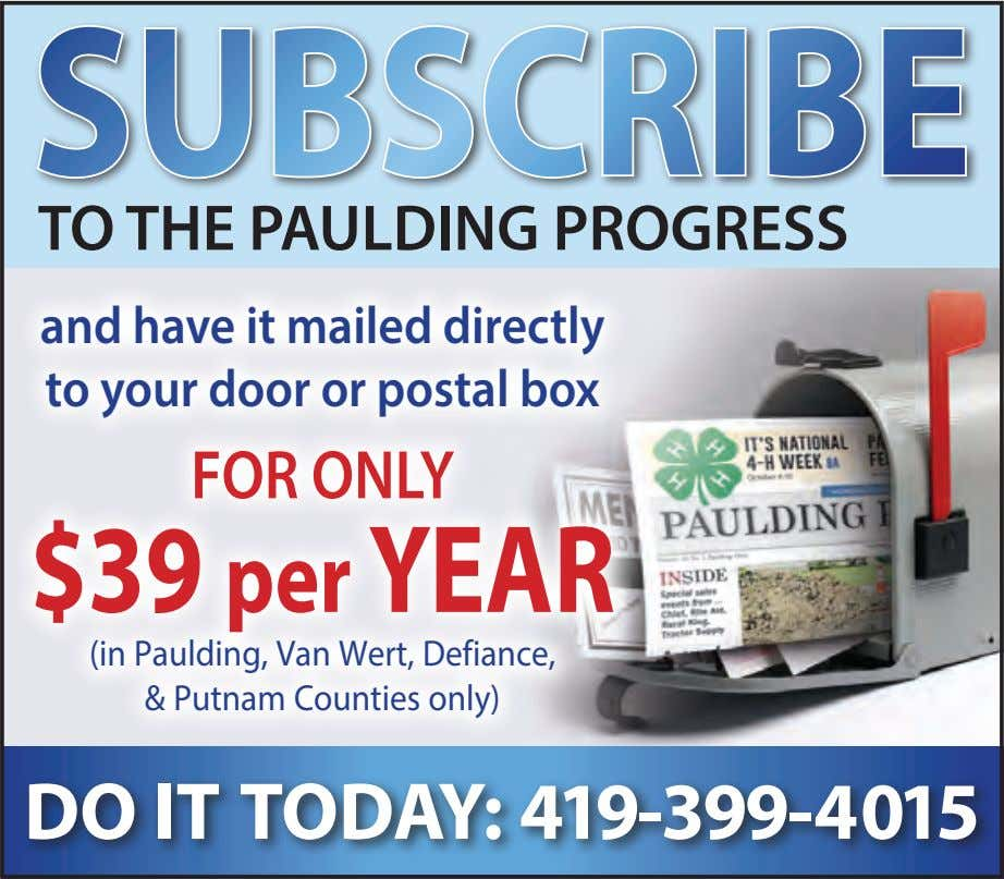 SUBSCRIBE TO THE PAULDING PROGRESS and have it mailed directly to your door or postal