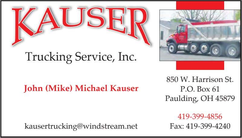 Trucking Service, Inc. John (Mike) Michael Kauser 850 W. Harrison St. P.O. Box 61 Paulding,