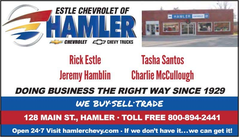 ESTLE CHEVROLET OF CHEVROLET Rick Estle Tasha Santos Jeremy Hamblin Charlie McCullough DOING BUSINESS THE