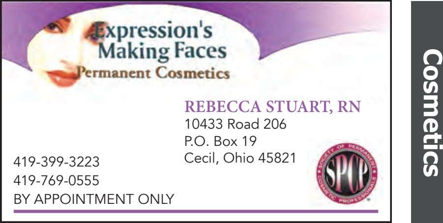 Cosmetics REBECCA STUART, RN 10433 Road 206 P.O. Box 19 Cecil, Ohio 45821 419-399-3223 419-769-0555