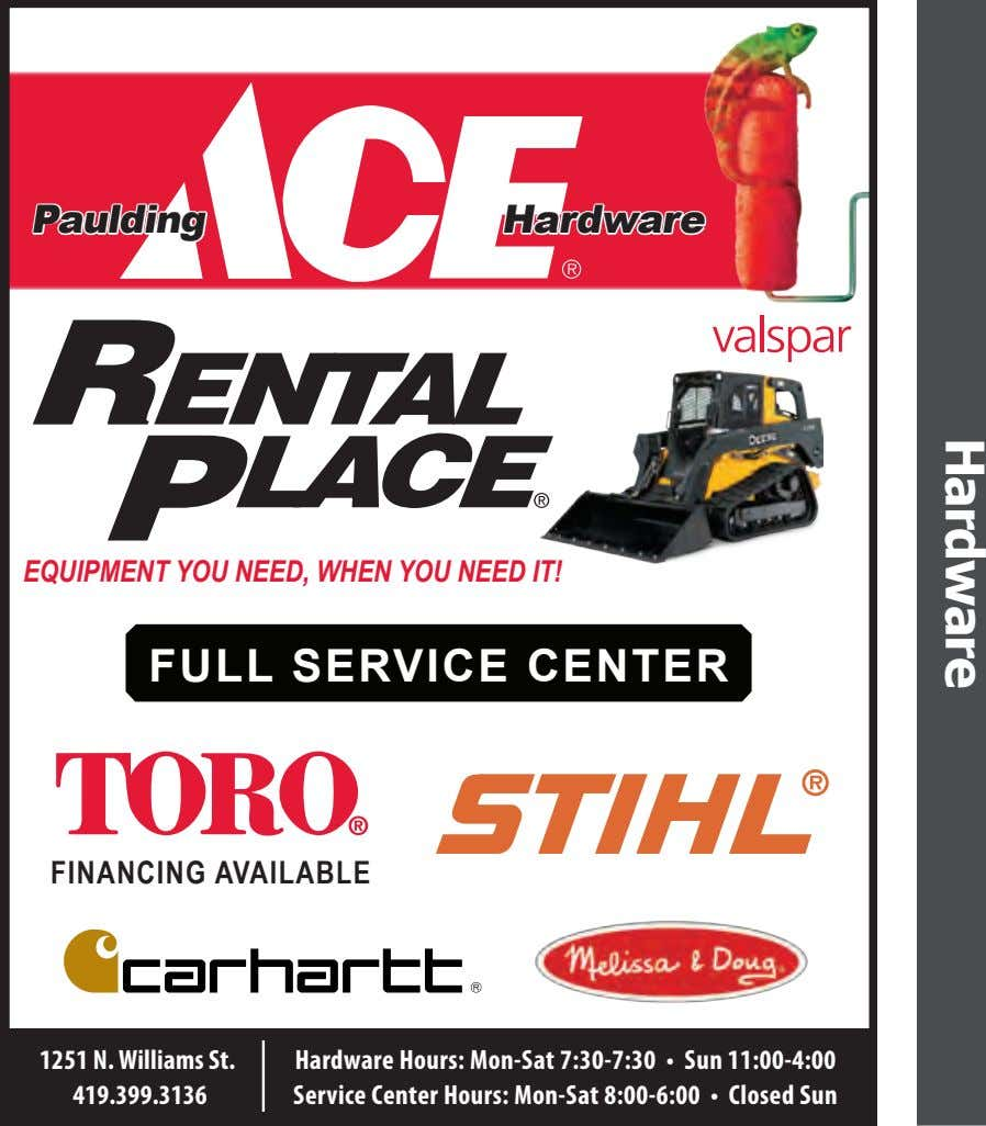Paulding Hardware EQUIPMENT YOU NEED, WHEN YOU NEED IT! FULL SERVICE CENTER FINANCING AVAILABLE 1251