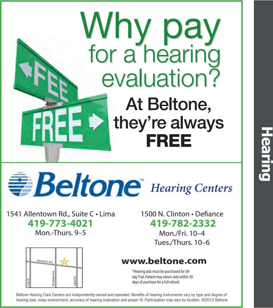 Why pay for a hearing evaluation? Hearing At Beltone, they're always FREE Hearing Centers 1541