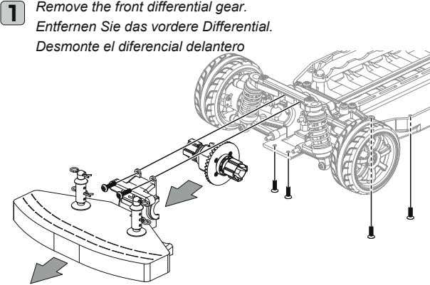 1 Remove the front differential gear. Entfernen Sie das vordere Differential. Desmonte el diferencial delantero