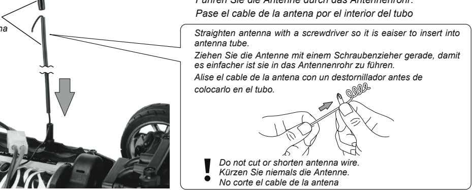 Straighten antenna with a screwdriver so it is eaiser to insert into antenna tube. Ziehen