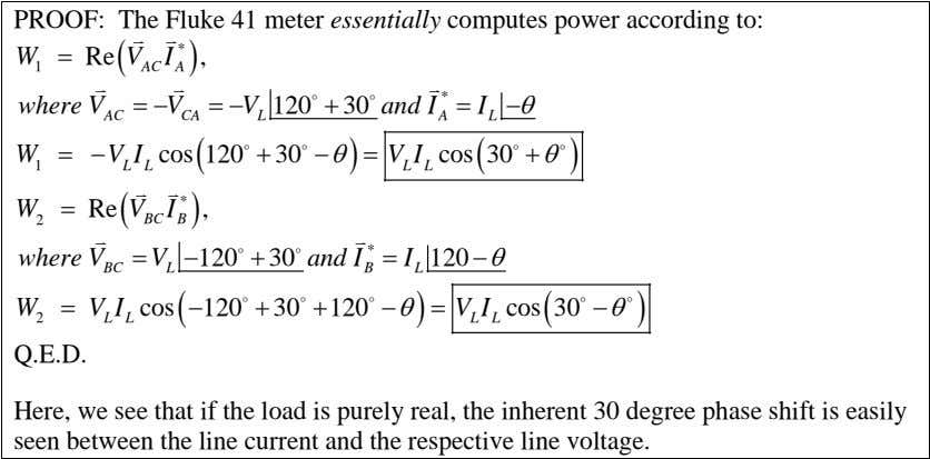 PROOF: The Fluke 41 meter essentially computes power according to:   W = Re